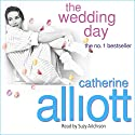 The Wedding Day Audiobook by Catherine Alliott Narrated by Suzy Aitchison