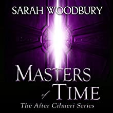 Masters of Time: After Cilmeri, Book 10 Audiobook by Sarah Woodbury Narrated by Laurel Schroeder
