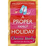 A Proper Family Holidayby Chrissie Manby
