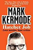 Hatchet Job: Love Movies, Hate Critics (English Edition)