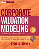 img - for Corporate Valuation Modeling: A Step-by-Step Guide book / textbook / text book
