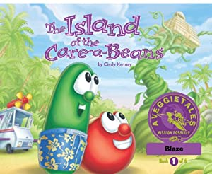 The Island of the Care-a-Beans - VeggieTales Mission Possible Adventure Series #1:... by Cindy Kenney