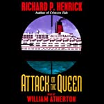 Attack on the Queen   Richard P. Henrick