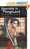 Japanese in Mangaland: Learning the Basic Context (Japanese in Mangaland Series)