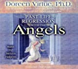 Past Life Regression With The Angels by Virtue PhD, Doreen on 01/07/2004 Unabridged edition Doreen Virtue PhD