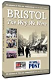 Bristol - The Way We Were DVD produced in assocation with the Bristol Evening Post