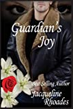 Guardian's Joy: A Guardians of the Race Novel: 3
