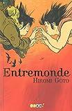 vignette de 'Entremonde (Hiromi Goto)'