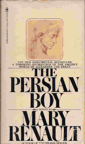 The Persian Boy, by Mary Renault