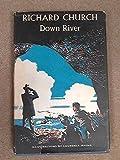 Down river (0434932531) by RICHARD CHURCH