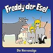 Die Nervensäge (Freddy der Esel 24) | Olaf Franke, Tim Thomas