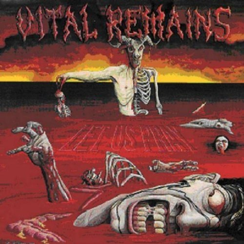 Let Us Pray by Vital Remains (2004-04-26)