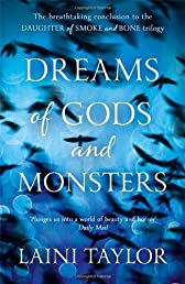 Dreams of Gods and Monsters (Daughter of Smoke and Bone Trilogy)