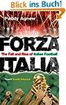 Forza Italia: The Fall and Rise of It...