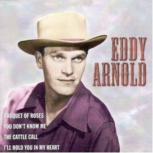 Eddy Arnold - Eddy Arnold: Famous Country Music Makers - Zortam Music