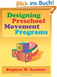 Designing Preschool Movement Programs