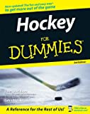 Hockey For Dummies (For Dummies (Sports & Hobbies)) (0470046198) by Davidson, John