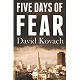 Five Days of Fearby David Kovach