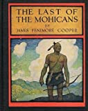 img - for The Last of the Mohicans. A Narrative of 1757 book / textbook / text book