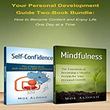 Your Personal Development Guide: How to Become Content and Enjoy Life One Day at a Time Audiobook by Moe Alodah Narrated by Brian Hawthorn