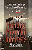 Fighting Powerful Interests
