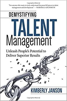 Demystifying Talent Management: Unleash People