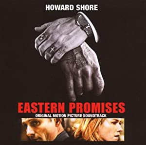 Eastern Promises: Original Motion Picture Soundtrack