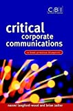 img - for Critical Corporate Communications: A Best Practice Blueprint (CBI Fast Track) by Naomi Langford-Wood (2003-05-16) book / textbook / text book