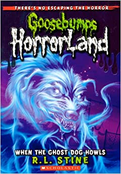 Goosebumps Horrorland When The Ghost Dog Howls Video