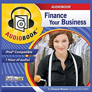 Finance Your Business | [Deaver Brown]