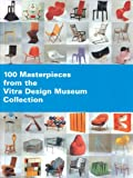img - for 100 Masterpieces from the Vitra Design Museum Collection book / textbook / text book