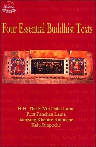 Four Essential Buddhist Texts written by H.H. The XIVth Dalai Lama