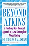 img - for Beyond Atkins: A Healthier, More Balanced Approach to a Low Carbohydrate Way of Eating book / textbook / text book