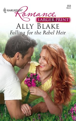 Image for Falling For The Rebel Heir (Harlequin Romance)