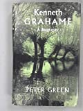 Kenneth Grahame, 1859-1932 (0719505488) by Green, Peter