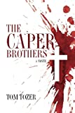 img - for The Caper Brothers book / textbook / text book