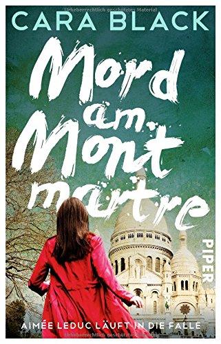 Black, Cara: Mord am Montmartre