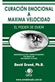 img - for Curaci n Emocional a M xima Velocidad (Spanish Edition) book / textbook / text book
