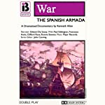 W8 The Spanish Armada (Dramatised) | Kenneth Allen