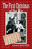 The First Christmas of the War (The Coleman Family Saga Book 1)
