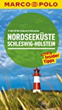 MARCO POLO Reiseführer Nordseeküste, Schleswig-Holstein