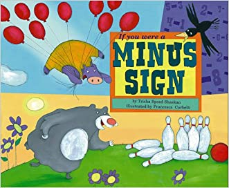 If You Were a Minus Sign (Math Fun)