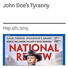 John Doe's Tyranny (       UNABRIDGED) by David French Narrated by Mark Ashby