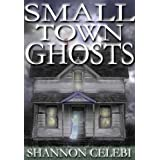 Small Town Ghosts