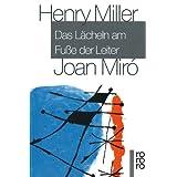 """Das L�cheln am Fu�e der Leitervon """"Henry Miller"""""""