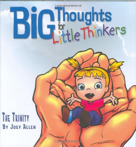 Big Thoughts For Little Thinkers The Trinity089221709X : image