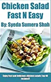 Chicken Salads: Fast and Easy Recipes