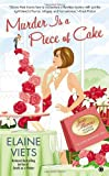 Murder is a Piece of Cake: Josie Marcus, Mystery Shopper (0451238516) by Viets, Elaine