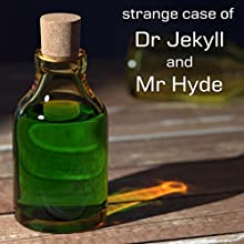 The Strange Case of Dr Jekyll and Mr Hyde Audiobook by Robert Louis Stevenson Narrated by Felbrigg Napoleon Herriot