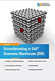 Schnelleinstieg in SAP Business Warehouse (BW)